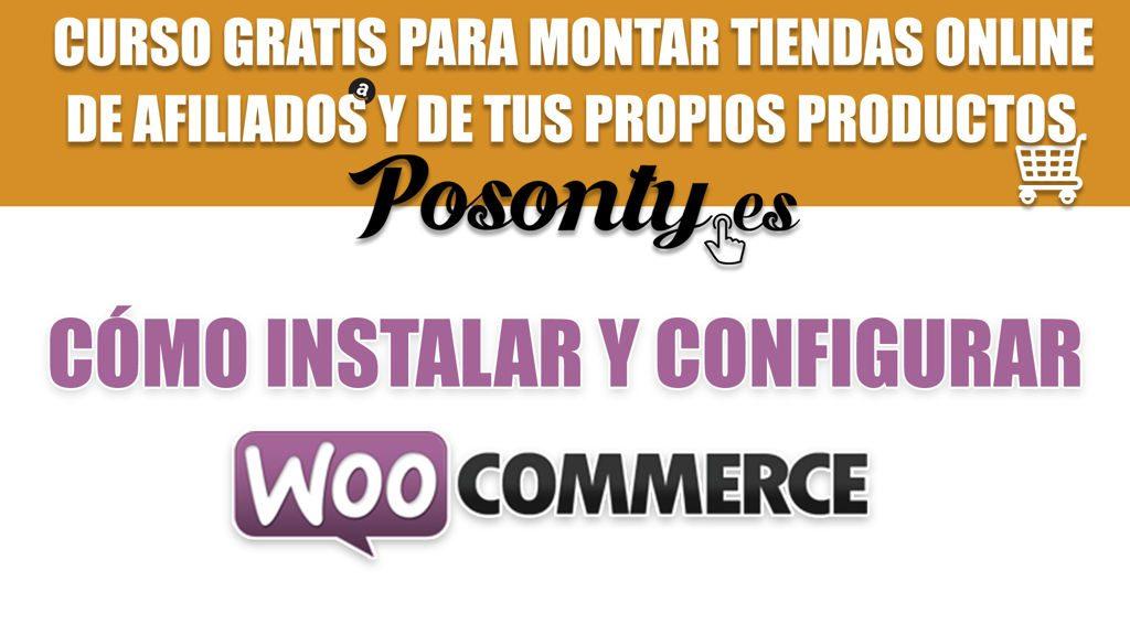 Cómo instalar y configurar Woocommerce