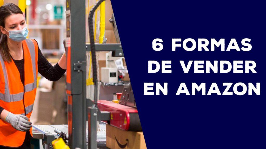 6-Formas-de-vender-en-Amazon