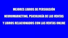 Mejores libros de persuasión para aplicarlo a las ventas